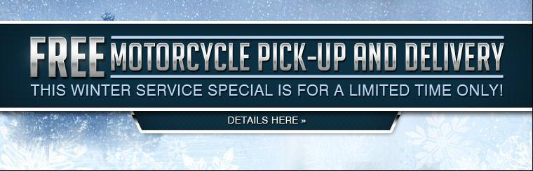 Get free motorcycle pick-up and delivery! Click here to print the coupon.